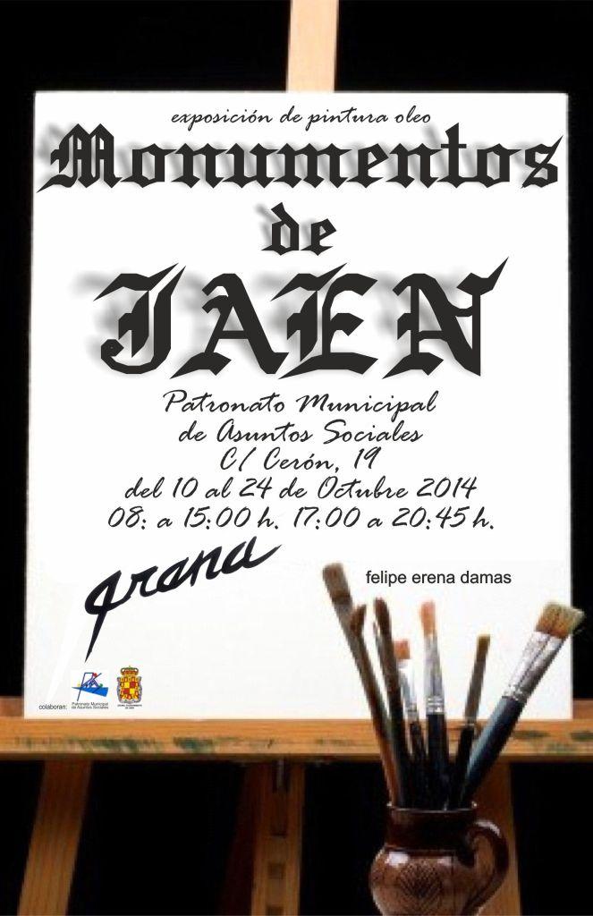 """EXPOSICIÓN DE PINTURAS AL ÓLEO""""MONUMENTOS DE JAÉN"""" por la Feria y Fiestas de San Lucas 2014. Obras realizadas por el pintor jiennense, Felipe Erena Damas."""