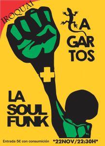"""En Jaén el 22 de Noviembre tenemos en concierto """"La Soul Funk y Lagartos"""" en Iroquai Sala de conciertos en Calle Adarves Bajos."""