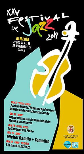 XXV Festival Internacional de Jazz de Almería 2014 desde el 11 de Noviembre hasta el 16 en la Rambla Obispo Orberá.