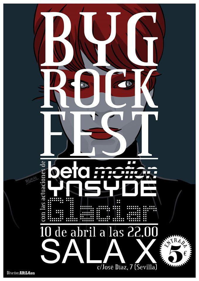 Este viernes tendrá lugar en Sevilla el Byg Rock Fest. Este festival de música donde  Ynsyde participará, grupo que ya nos visitaron hace algunas semanas, junto a  las actuaciones de Betamotion y Glaciar
