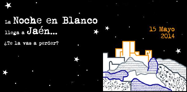 Mañana tendrá lugar en Jaén la segunda edición de La Noche en Blanco