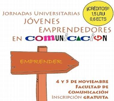 Jornadas Universitarias para jóvenes emprendedores en Comunicación en Sevilla